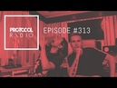 Protocol Radio 313 by Nicky Romero PRR313