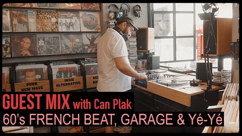 Guest Mix 60s French Beat, Garage and Yé-yé on vinyl with Can Plak