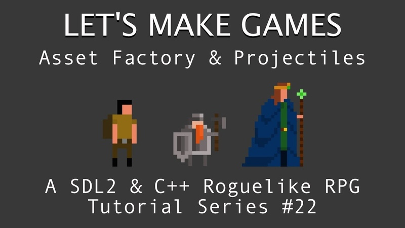 How To Make A Game 22 Projectiles Game Object Creation Asset Manager in C And SDL2 Tutorial