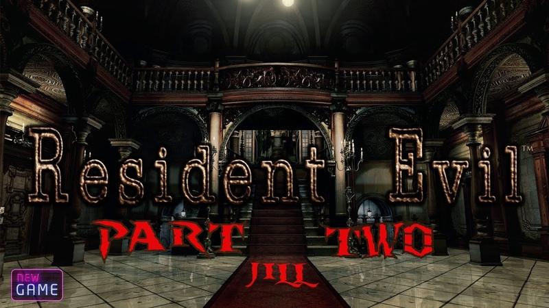 Resident Evil Remake полное прохождение за Джилл Без комментариев часть 2