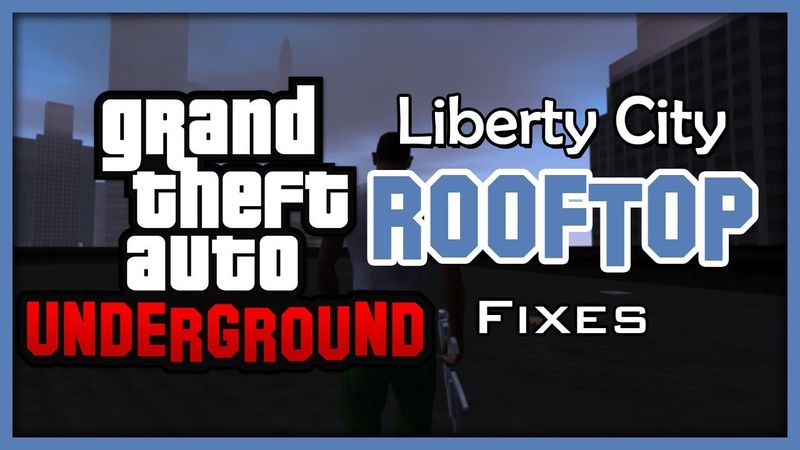 GTA: Underground | Liberty City rooftop fixes.